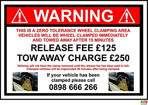 WHEEL CLAMPING SIGN - 1.2mm rigid plastic 300mm x 200mm from KPCM Display