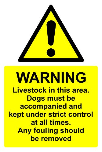 Warning Livestock in this area. Dogs must be accompanied and kept under strict control at all times. Any fouling should be removed sign - 1.2mm rigid plastic 300mm x 200mm from KPCM Display