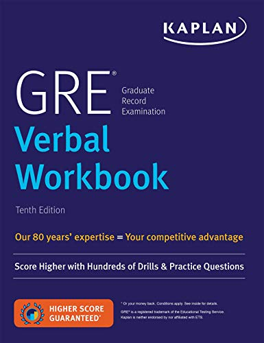 GRE Verbal Workbook: Score Higher with Hundreds of Drills & Practice Questions (Kaplan Test Prep) from Kaplan Publishing