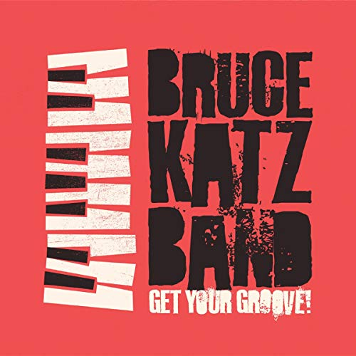 Get Your Groove! from Katz Band, Bruce