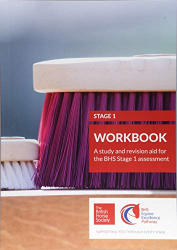BHS Stage 1 Workbook: A study and revision aid for the BHS Stage 1 assessment (BHS Workbook) (BHS Workbooks) from Kenilworth Press Ltd