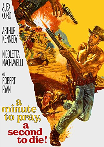 A Minute to Pray, A Second to Die from Kino Classics