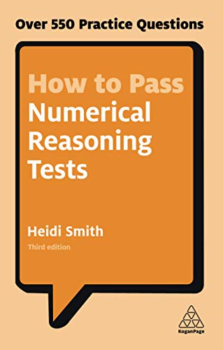 How to Pass Numerical Reasoning Tests: Over 550 Practice Questions (Kogan Page Testing) from Kogan Page Ltd