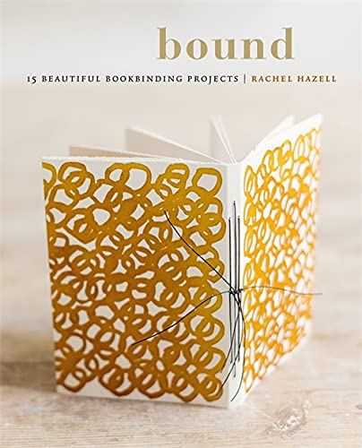 Bound: 15 beautiful bookbinding projects from Kyle Books