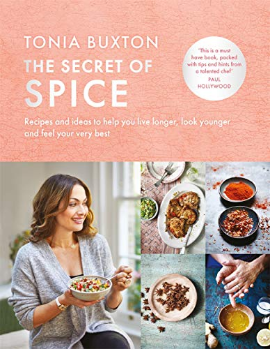The Secret of Spice: Recipes and ideas to help you live longer, look younger and feel your very best from Lagom