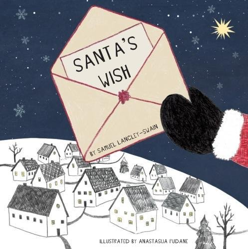Santa's Wish from Langley-Swain Childrens
