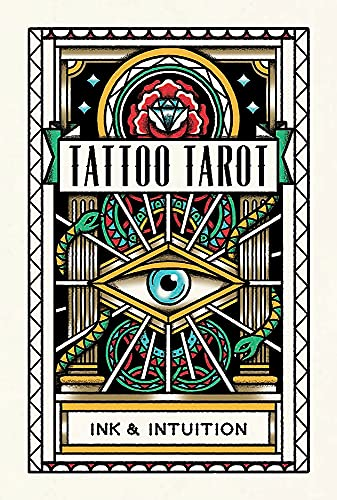 Tattoo Tarot: Ink & Intuition from Laurence
