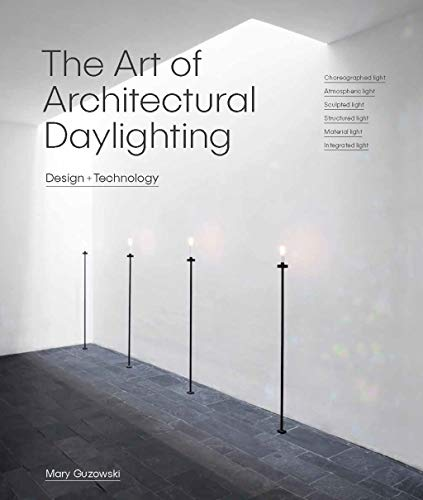 The Art of Architectural Daylighting from Laurence