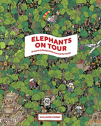 Elephants on Tour: A Search & Find Journey Around the World from Laurence