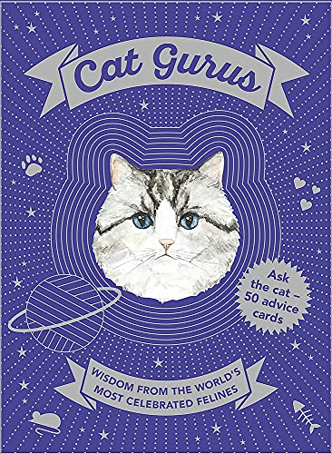 Cat Gurus: Wisdom from the World's Most Celebrated Felines from Laurence