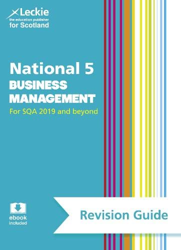 Success Guides for SQA Exams – National 5 Business Management Success Guide from Leckie & Leckie