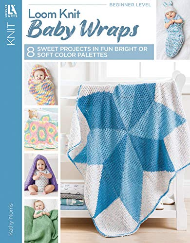 Loom Knit Baby Wraps: Choose from Soft & Sweet or Bright & Bold! from Leisure Arts
