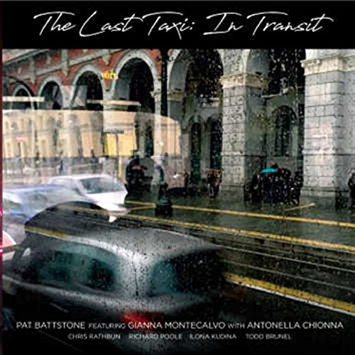 The Last Taxi: In Transit from Leo Records
