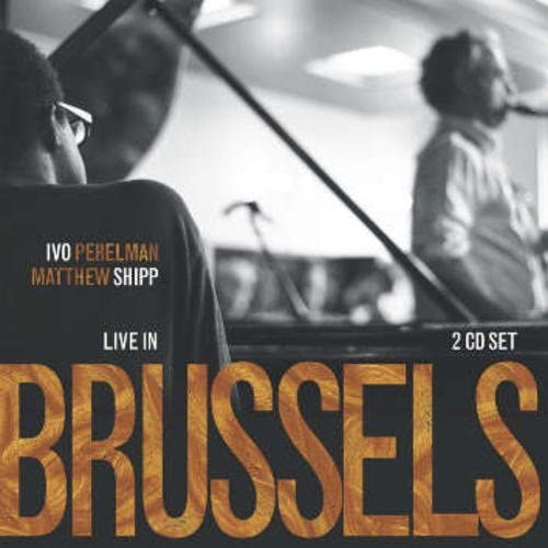 Live In Brussels (2CD) from Leo Records