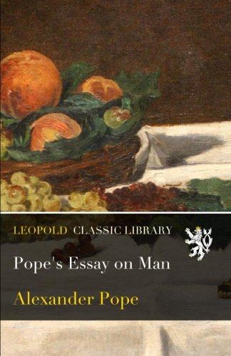Pope's Essay on Man from Leopold Classic Library