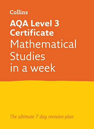 Letts A-level Revision Success – AQA Level 3 Certificate Mathematical Studies: In a Week from HarperCollins UK