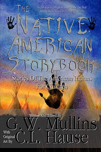 The Native American Story Book Stories of the American Indians for Children from Light Of The Moon Publishing