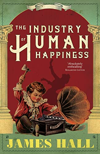 The Industry of Human Happiness from Lightning Books