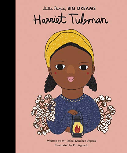 Harriet Tubman (Little People, BIG DREAMS) from Frances Lincoln Childrens Books