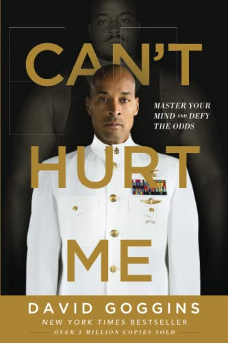 Can't Hurt Me: Master Your Mind and Defy the Odds from Lioncrest Publishing