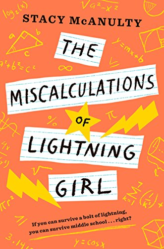 The Miscalculations Of Lightning Girl from Random House Books for Young Readers