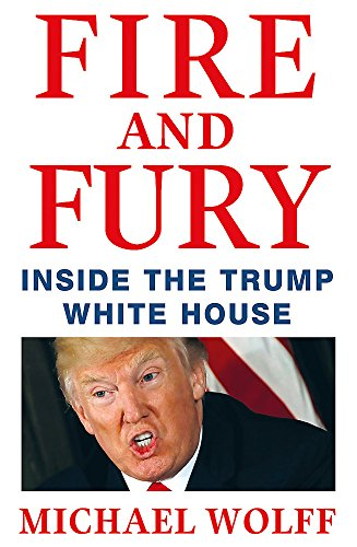 Fire and Fury from Michael Wolff