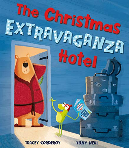 The Christmas Extravaganza Hotel from Little Tiger Press