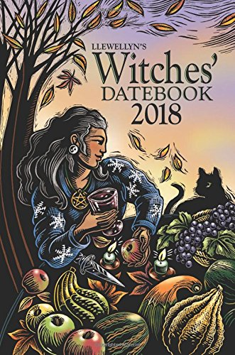 Llewellyn's 2018 Witches' Datebook (Datebooks 2018) from Llewellyn Publications