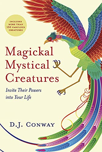 Magickal, Mystical Creatures: Invite Their Powers into Your Life from Llewellyn Publications,U.S.
