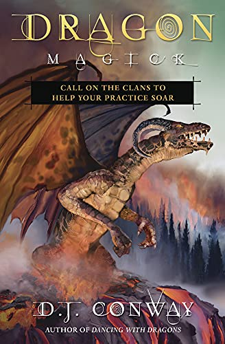 Dragon Magick: Call on the Clans to Help Your Practice Soar from Llewellyn Publications,U.S.