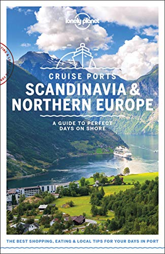 Lonely Planet Cruise Ports Scandinavia & Northern Europe (Travel Guide) from Lonely Planet