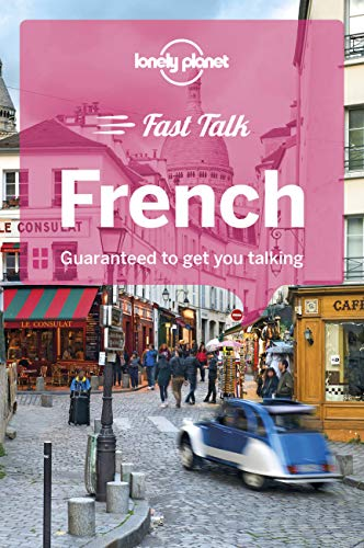 Lonely Planet Fast Talk French (Phrasebook) from Lonely Planet