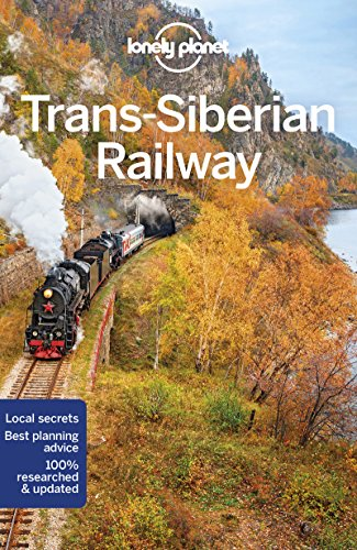 Lonely Planet Trans-Siberian Railway (Travel Guide) from Lonely Planet