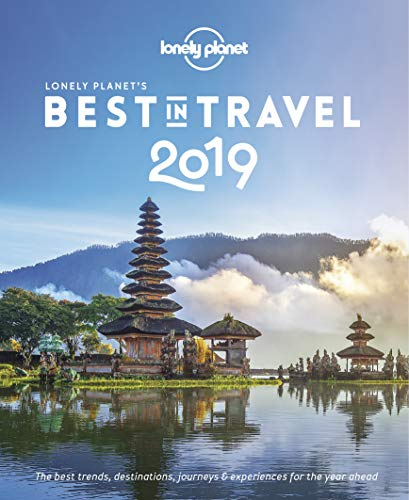 Lonely Planet's Best in Travel 2019 from Lonely Planet