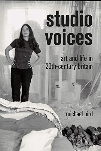 Studio Voices: Art and Life in 20th-Century Britain from Lund Humphries Publishers Ltd