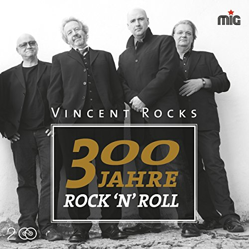 300 Jahre Rock'n'Roll from MADE IN GERMANY