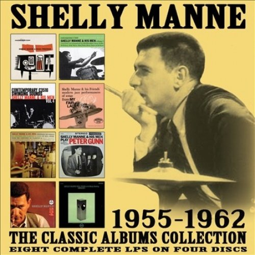 MANNE,SHELLY - CLASSIC ALBUMS COLLECTION: 1955-1962 (4 CD) from MANNE,SHELLY