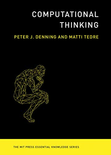 Computational Thinking (The MIT Press Essential Knowledge series) from MIT Press