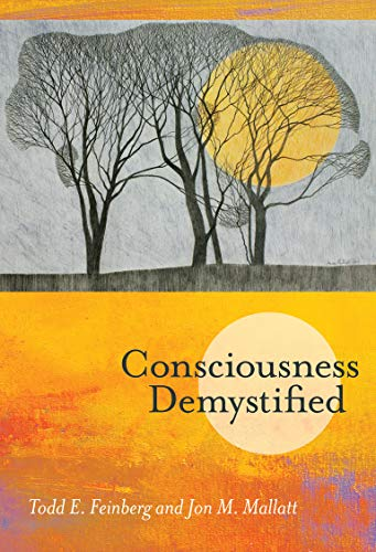 Consciousness Demystified (The MIT Press) from MIT Press
