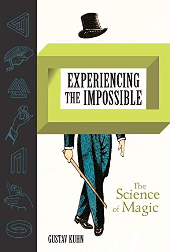 Experiencing the Impossible (The MIT Press) from MIT Press