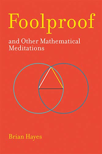 Foolproof, and Other Mathematical Meditations (The MIT Press) from MIT Press