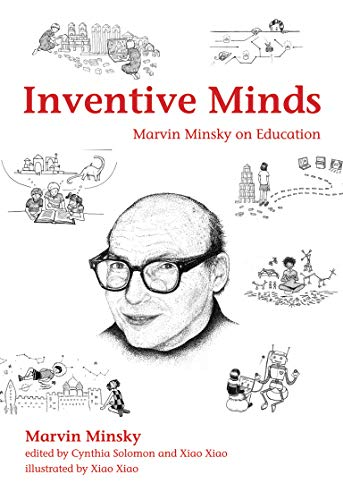 Inventive Minds: Marvin Minsky on Education (The MIT Press) from MIT Press