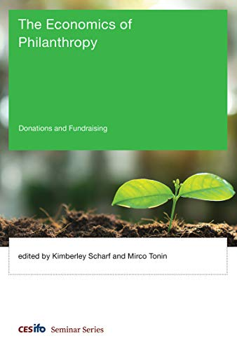 The Economics of Philanthropy: Donations and Fundraising (CESifo Seminar Series) from MIT Press