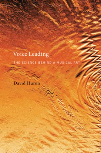 Voice Leading: The Science behind a Musical Art (The MIT Press) from MIT Press