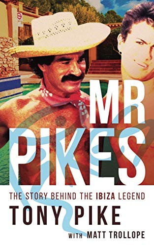 Mr Pikes: The Story Behind The Ibiza Legend from MT Ink