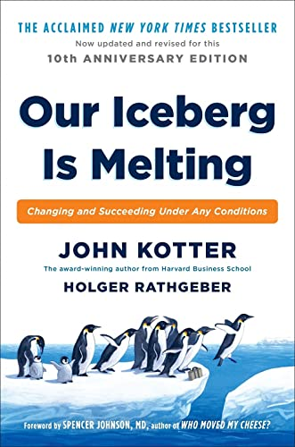 Our Iceberg is Melting: Changing and Succeeding Under Any Conditions from Macmillan