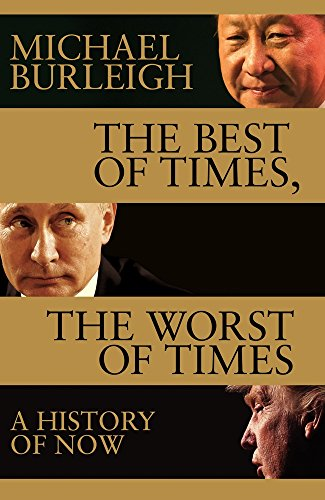 The Best of Times, The Worst of Times: A History of Now from Macmillan