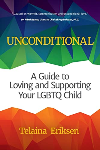 Unconditional: A Guide to Loving and Supporting Your LGBTQ Child from Mango
