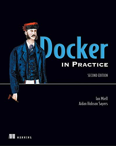 Docker in Action, Second Edition from Manning Publications