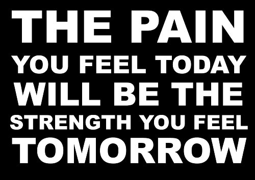 Inspirational Motivational Quote Sign Poster Print Picture(THE PAIN YOU FEEL TODAY) SPORTS,LIFE,BOXING, CYCLING, ATHLETICS, BODYBUILDING, TRIATHLON,BASKETBALL, FOOTBALL, RUGBY, SWIMMING, MARTIAL ARTS ETC ETC from Mark Mountford